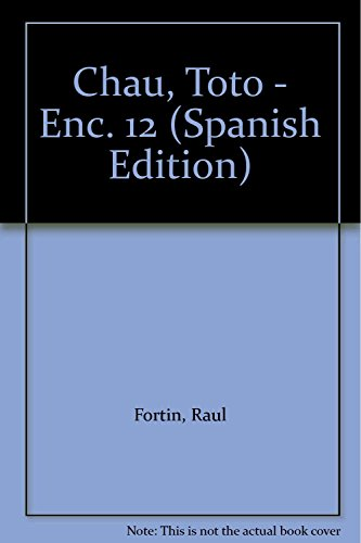 9789505819720: Chau, Toto - Enc. 12 (Spanish Edition)