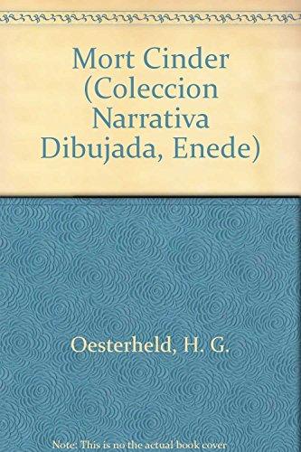 9789505819959: Mort Cinder (Coleccion Narrativa Dibujada, Enede) (Spanish Edition)