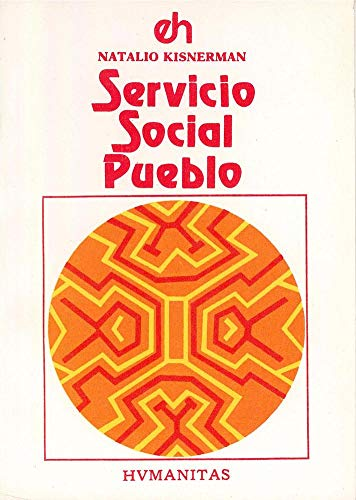 9789505820726: SERVICIO SOCIAL PUEBLO