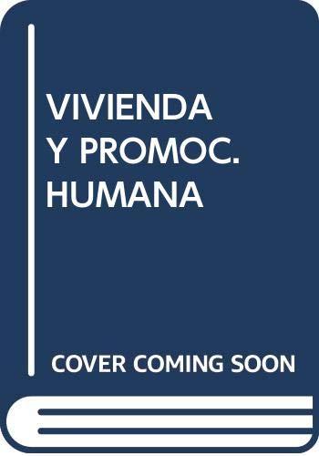 Vivienda y promocion humana (Coleccion Desarrollo social): Kisnerman, Natalio -