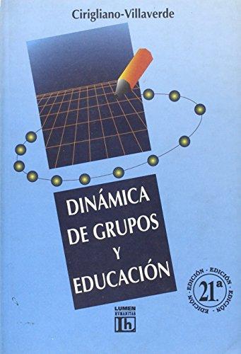 Dinamicas de Grupo y Educacion (Spanish Edition): Gustavo F. J.