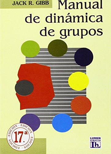 MANUAL DINAMICA DE GRUPOS: GIBB JACK R.