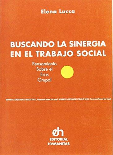 9789505823437: Buscando La Sinergia En El Trabajo Social (Spanish Edition)