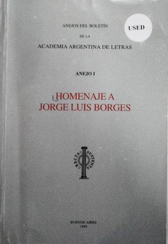 9789505850648: Homenaje a Jorge Luis Borges (Anejos del boletín de la Academia Argentina de Letras) (Spanish Edition)