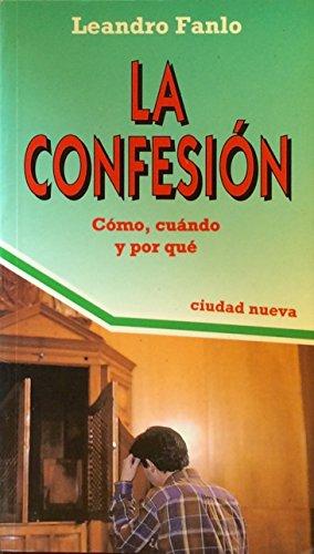 9789505861170: CONFESION LA Como, cuando y porque