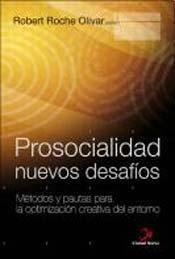 9789505862481: PROSOCIALIDAD, NUEVOS DESAFIOS (Spanish Edition)