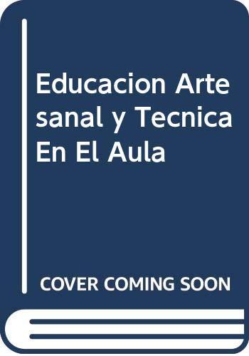 9789505870615: Educacion Artesanal y Tecnica En El Aula