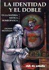 La identidad y el doble / The: Zalman Bronfman