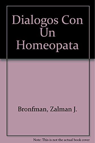 9789505870769: dialogos con un homeopata / dialogues with a homeopath