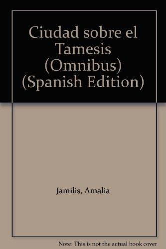 9789506001285: Ciudad sobre el Támesis (Omnibus) (Spanish Edition)