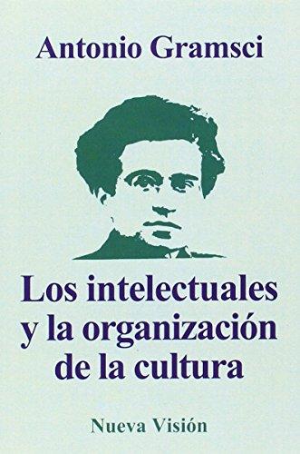 9789506020163: Los Intelectuales y La Organizacion de La Cultura (Spanish Edition)