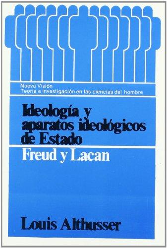 9789506020323: Ideologia y Aparatos Ideologicos de Estado: Freud y Lacan (Teoria E Investigacion) (Spanish Edition)