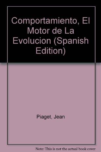 9789506021160: Comportamiento, El Motor de La Evolucion