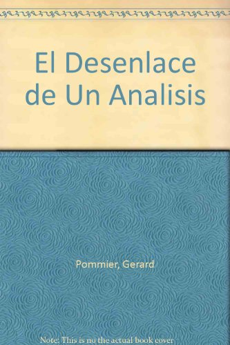 9789506021863: El Desenlace de Un Analisis (Spanish Edition)