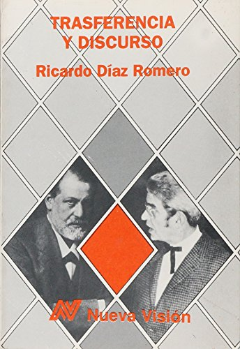 Transferencia y Discurso (Spanish Edition): Romero Diaz