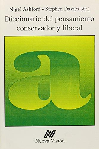 9789506022662: Diccionario del Pensamiento Conservador y Liberal