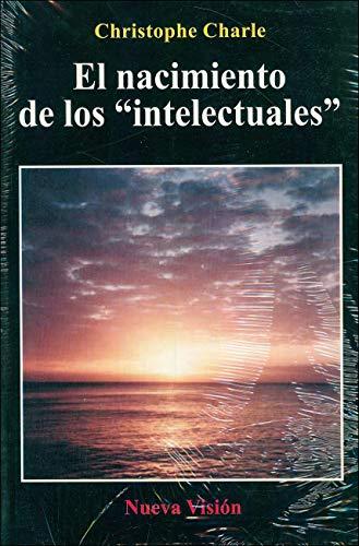 9789506022747: nacimiento de los intelectuales el 1880 1900