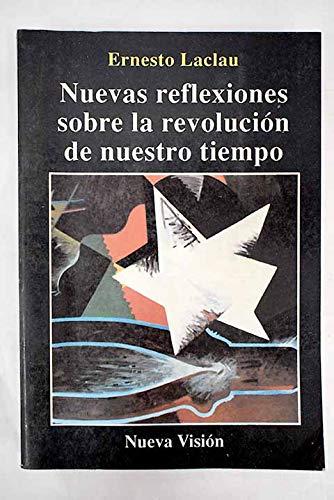 9789506022921: Nuevas Reflexiones Sobre Revolucion/Nuestro Tiempo (Spanish Edition)