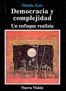9789506022952: Democracia y Complejidad - Un Enfoque Realista (Spanish Edition)