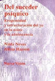9789506023119: del Suceder Psiquico - Erogeneidad y Estructuracio (Spanish Edition)