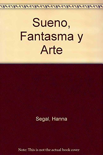 9789506023188: Sueno, Fantasma y Arte