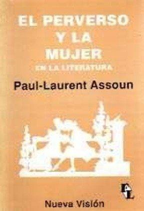 9789506023201: El Perverso y La Mujer En La Literatura