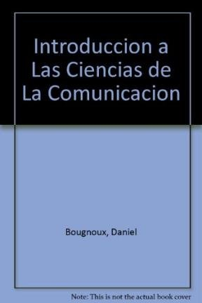 9789506023836: Introduccion a Las Ciencias de La Comunicacion (Spanish Edition)
