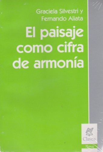 9789506024307: El Paisaje Como Cifra de Armonia (Spanish Edition)