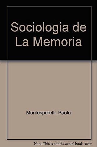 9789506024888: Sociologia de La Memoria
