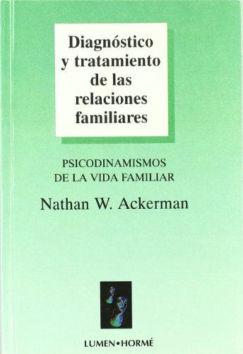 9789506180096: Diagnostico y Tratamiento de Relaciones Familiares