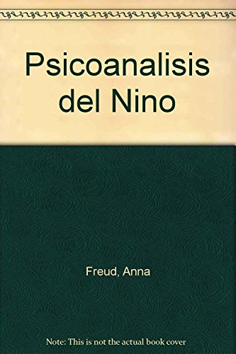 Psicoanalisis del Nino (Spanish Edition): Freud, Anna