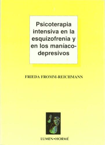 9789506180683: Psicoterapia Intensiva En La Esquizofrenia y Los (Spanish Edition)