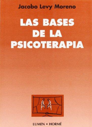 9789506180737: Bases de la psicoterapia, Las