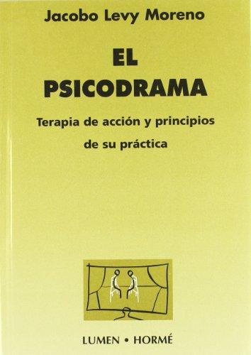 9789506180768: Psicodrama, El (Spanish Edition)