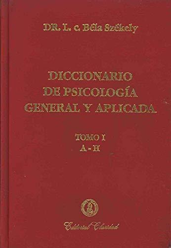 DICCIONARIO DE PSICOLOGIA GENERAL Y APLICADA (2: BELA SZEKELY, L.C.