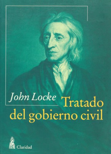 Tratado del gobierno civil (Spanish Edition): Locke, John