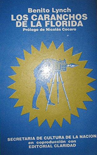 9789506200749: Los Caranchos de La Florida (Spanish Edition)