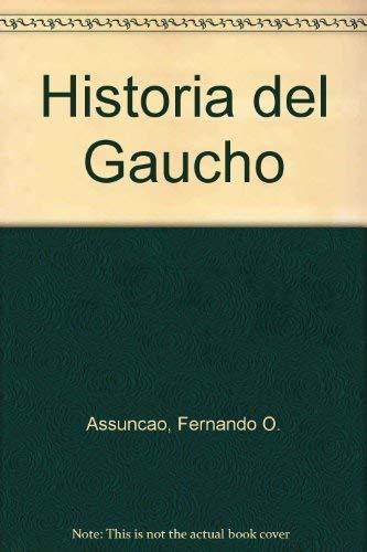 9789506201319: Historia del Gaucho (Biblioteca de historia) (Spanish Edition)