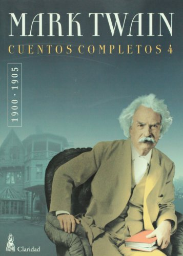 9789506202439: Cuentos completos, vol. 4 (1900-1905) (Spanish Edition)