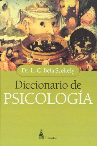 Diccionario de psicologia (Spanish Edition): Dr. L.C. Bela