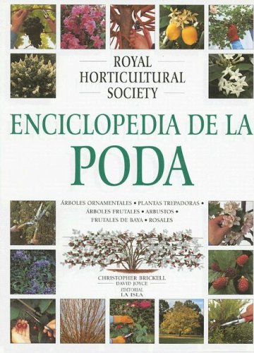 Enciclopedia de La Poda (Spanish Edition) (9506370540) by Christopher Brickell; David Joyce