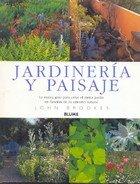 9789506370749: Jardineria y Paisaje: La Nueva Guia Para Crear El Mejor Jardin En Funcion de Su Entorno Natural (Spanish Edition)