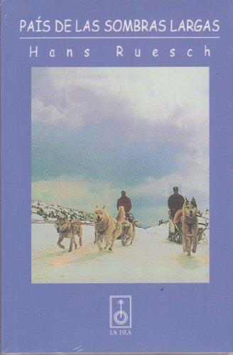 9789506371227: Pais de Las Sombras Largas (Spanish Edition)