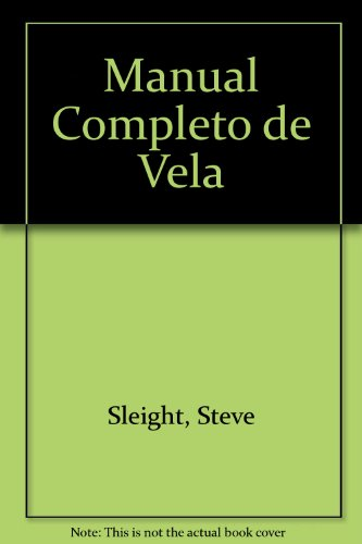 9789506371289: Manual Completo de Vela
