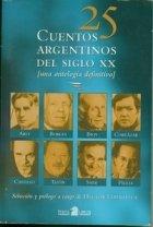 9789506397517: 25 Cuentos Argentinos del Siglo XX