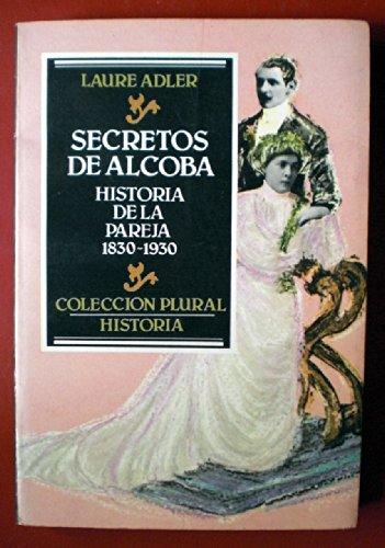 Secretos de alcoba. Historia de la pareja: Laure Adler