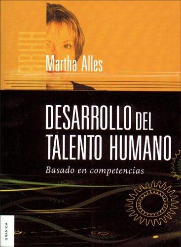 9789506411237: Desarrollo del talento humano