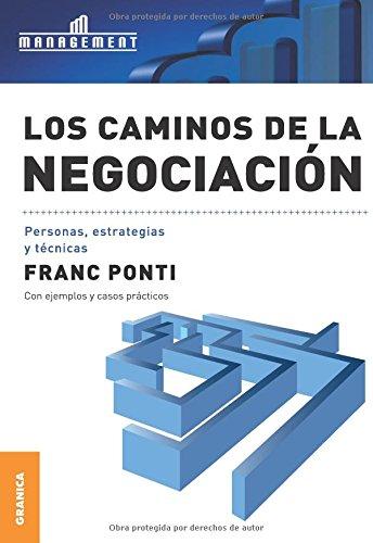 Los Caminos de La Negociacion (Paperback): Franc Ponti