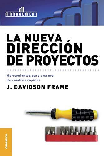 9789506411275: La Nueva Direccion de Proyectos (Spanish Edition)