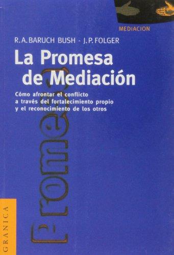 9789506411329: La promesa de mediacion